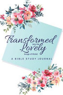 A Bible Study Journal Transformed Lovely Book PDF