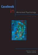Casebook in Abnormal Psychology