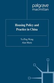 Housing Policy and Practice in China PDF