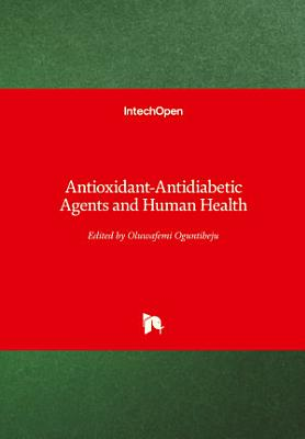 Antioxidant-Antidiabetic Agents and Human Health