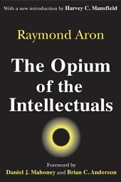 The Opium of the Intellectuals