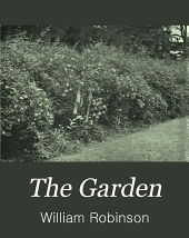 The Garden: An Illustrated Weekly Journal of Gardening in All Its Branches, Volume 62