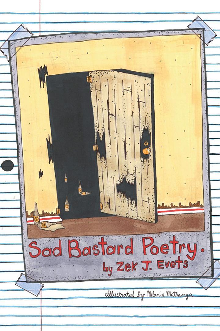 Sad Bastard Poetry