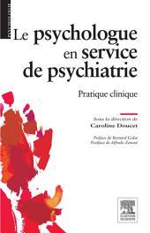 Le psychologue en service de psychiatrie: Pratique clinique