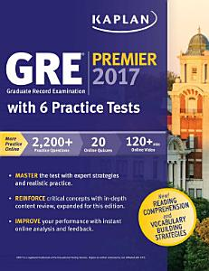 GRE Premier 2017 with 6 Practice Tests Book