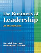 The Business of Leadership: An Introduction: An Introduction
