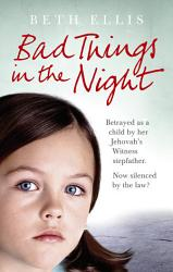 Bad Things In The Night Book PDF