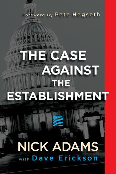 Download The Case Against the Establishment Book