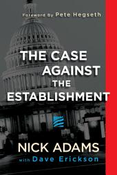 The Case Against the Establishment