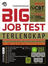 Big Jobtest Terlengkap: Full Tips & Trik Sukses Semua Jenis Tes Masuk Kerja Metode Pakar