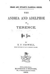 The Andria and Adelphoe of Terence: With Notes