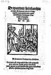 De quattuor heresiarchis ordinis Predicatorum de Obseruantia nuncupatorum, apud Switenses in ciuitate Bernonsi combustis Anno Christi etc. M. D. JX.