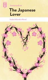 Instaread on The Japanese Lover: Isabel Allende's Novel