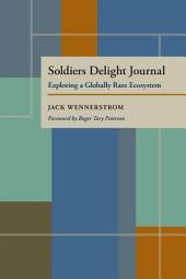 Soldiers Delight Journal: Exploring a Globally Rare Ecosystem