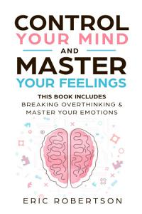 Control Your Mind and Master Your Feelings Book
