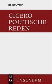 Marcus Tullius Cicero: Die politischen Reden: Band 1