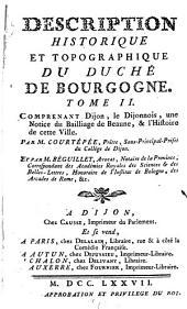 Description générale et particulière du duché de Bourgogne, précédé de l'abrégé historique de cette province: Volume2