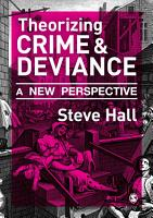 Theorizing Crime and Deviance PDF