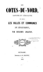 Les Côtes-du-Nord: histoire et géographie de toutes les villes et communes du département