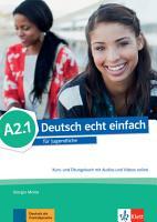 Deutsch echt einfach A2 1  Kurs  und   bungsbuch   MP3 MP4 Dateien online PDF
