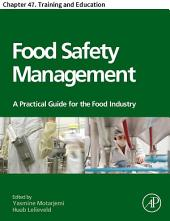 Food Safety Management: Chapter 47. Training and Education