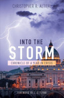 Into the Storm  Chronicle of a Year in Crisis PDF