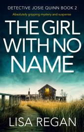 The Girl With No Name: Absolutely gripping mystery and suspense