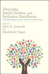 Diversity, Social Justice, and Inclusive Excellence