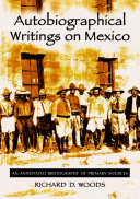 Autobiographical Writings on Mexico PDF
