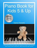 Piano Book for Kids 5 and Up - Beginner Level