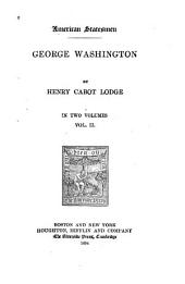 George Washington: Volume 2