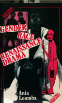 Gender, Race, Renaissance Drama