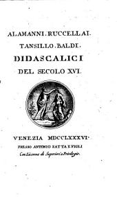Didascalici del secolo XVI.