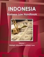 Indonesia Business Law Handbook Volume 1 Strategic Information and Basic Laws PDF
