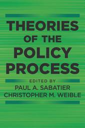 Theories of the Policy Process: Edition 3