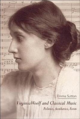 Virginia Woolf and Classical Music PDF