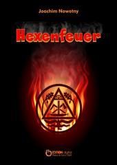 Hexenfeuer: Erzählung