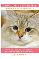 Ragamuffin Cats as Pets