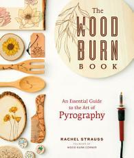 The Wood Burn Book