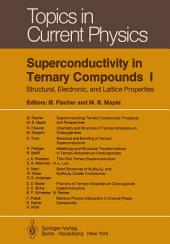 Superconductivity in Ternary Compounds I: Structural, Electronic, and Lattice Properties