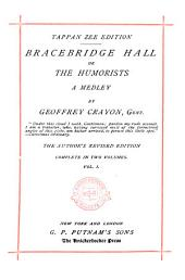 Bracebridge Hall: Volume 1