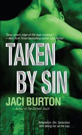 Taken by Sin: A Novel