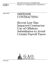 Defense Contracting: Recent Law Has Impacted Contractor Use of Offshore Subsidiaries to Avoid Certain Payroll Taxes