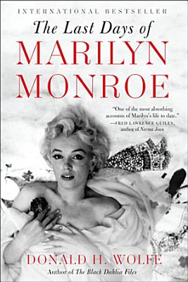The Last Days of Marilyn Monroe PDF