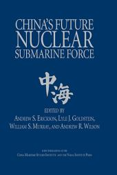 China's Future Nuclear Submarine Force