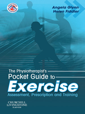 The Physiotherapist's Pocket Guide to Exercise E-Book