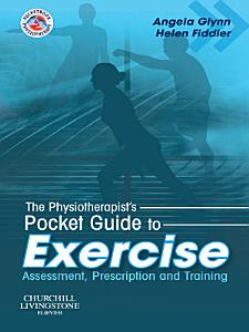 The Physiotherapist s Pocket Guide to Exercise E Book PDF