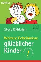 Weitere Geheimnisse gl  cklicher Kinder PDF