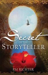 The Secret of the Storyteller