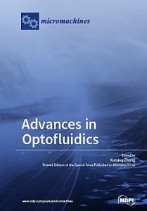 Advances in Optofluidics